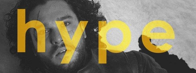 El hype en las series: Publicidad desmesurada y expectativas imposibles